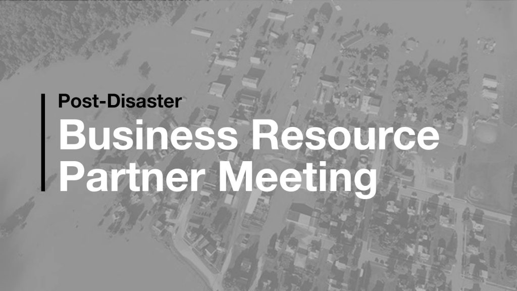 Post-Disaster Business Resource Partner Meeting